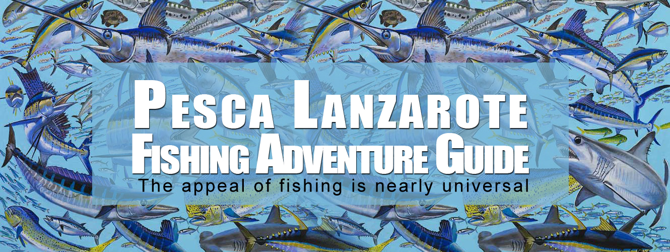 Pesca Lanzarote Fishing Adventure Guide